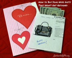 How to Buy Your Wife Gifts That Won't Get Returned Sunburst Gifts