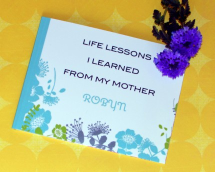 life lessons learned from mother custom book