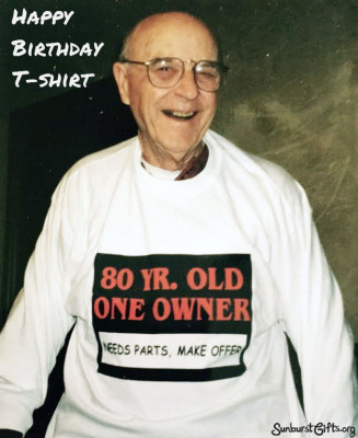 80-yr-old-one-owner-needs-parts-make-offier-t-shirt-thoughtful-gift-idea