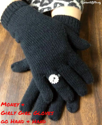 money-and-girly-girl-gloves-thoughtful-gift-idea