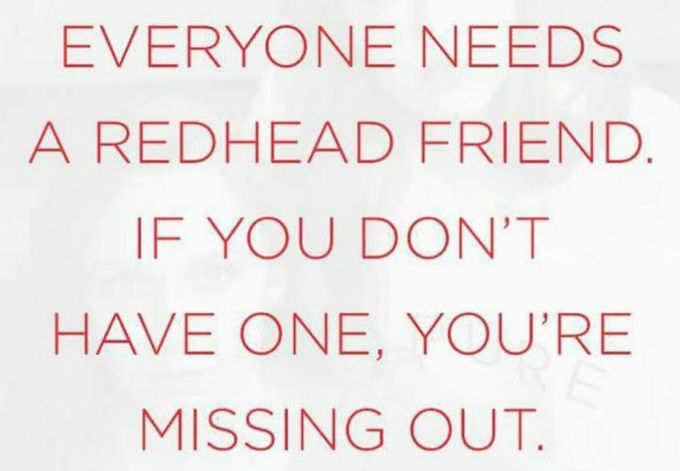 just-sayin-everyone-needs-a-redhead-friend-thoughtful-gift-idea