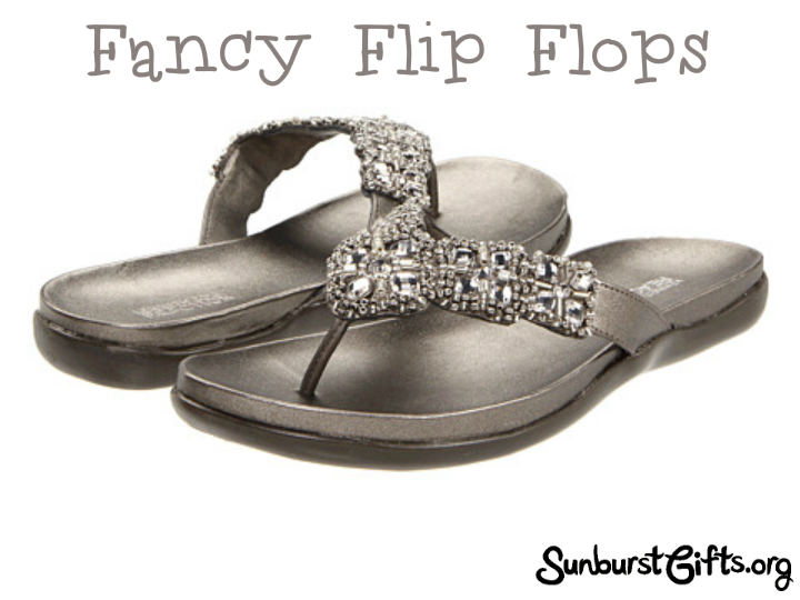 Fancy Flip Flops A Mother S Day Gift Thoughtful Gifts