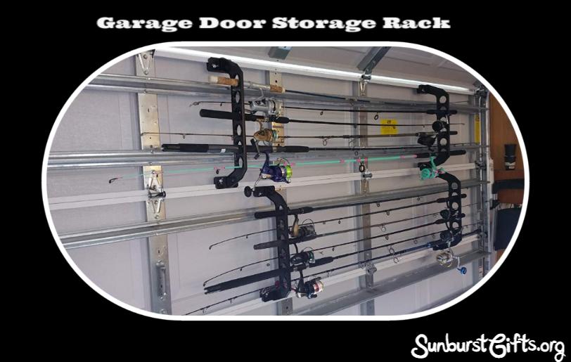 Garage Door Fishing Rod Storage Solution Thoughtful Gifts Sunburst Giftsthoughtful Gifts Sunburst Gifts